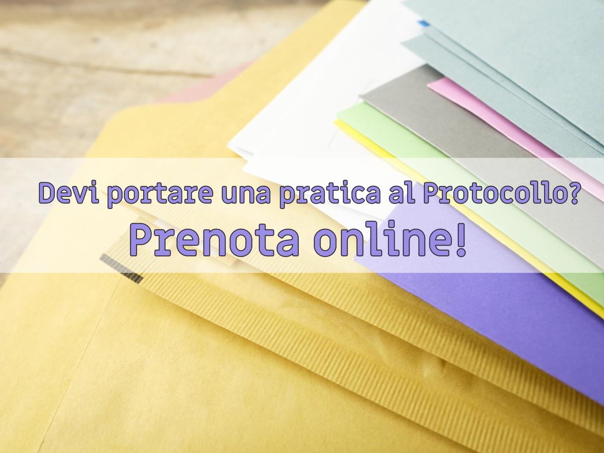 Devi portare una pratica al Protocollo? Prenota online