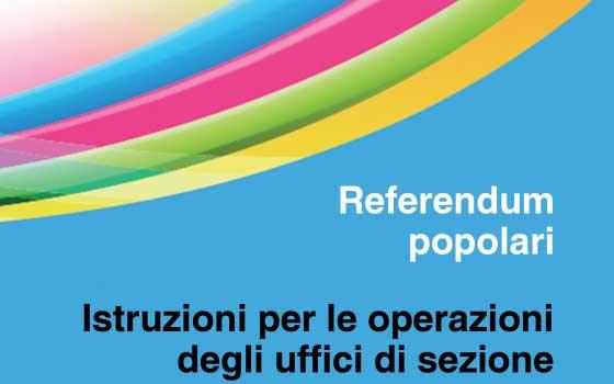 Referendum popolari: istruzioni per le operazioni di sezione