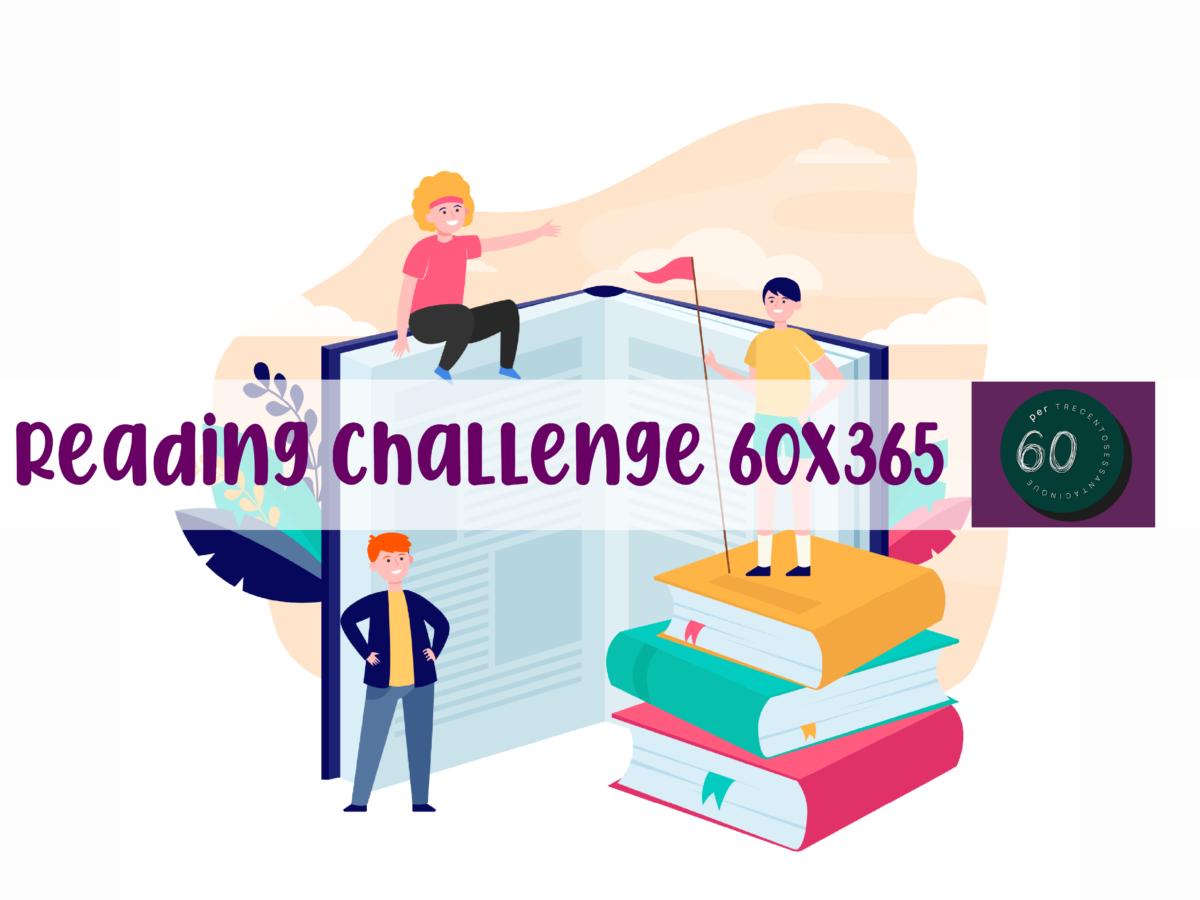 Reading challenge 60×365: mettiti alla prova con la sfida di lettura del CSBNO!