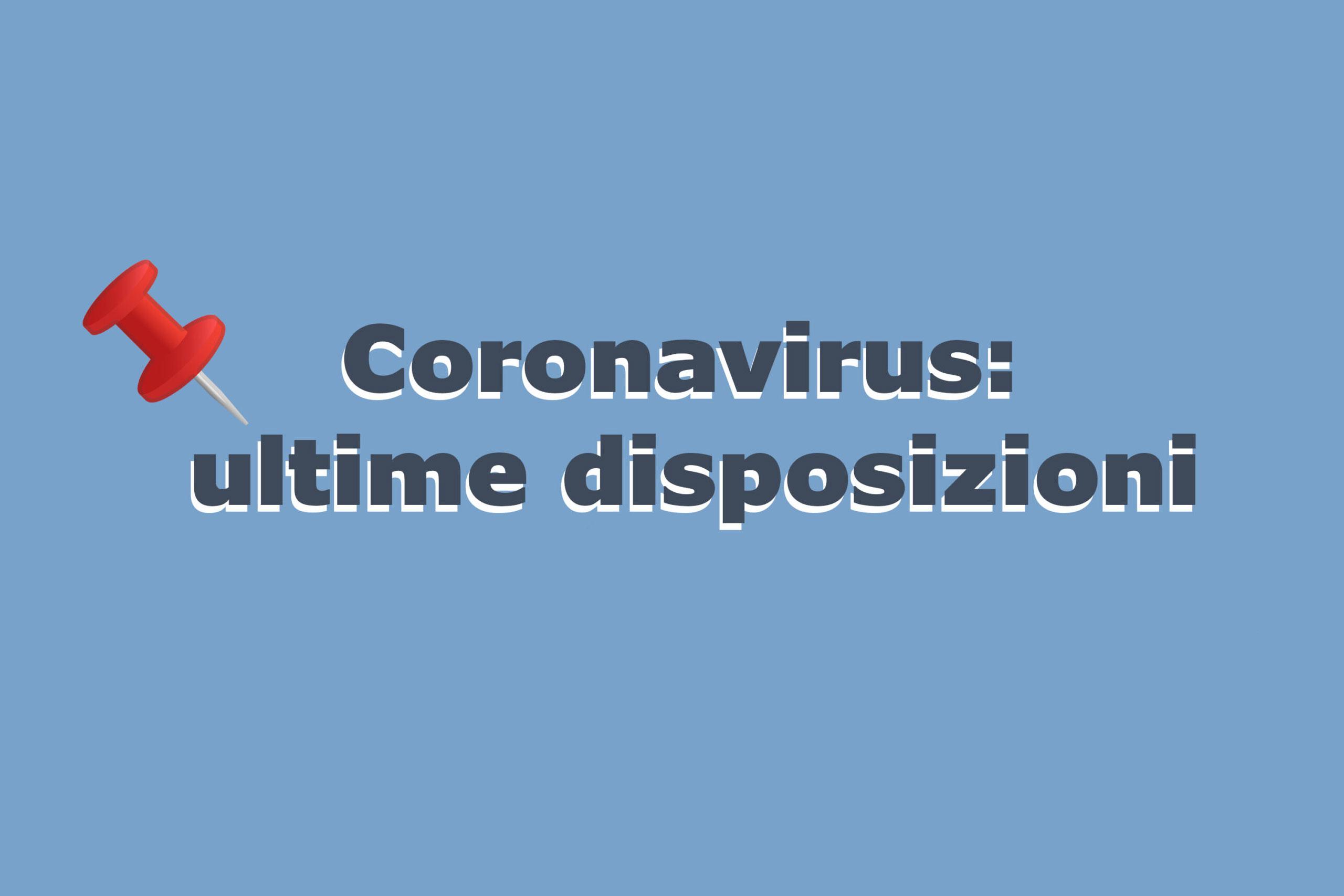 Covid 19: nuove disposizioni