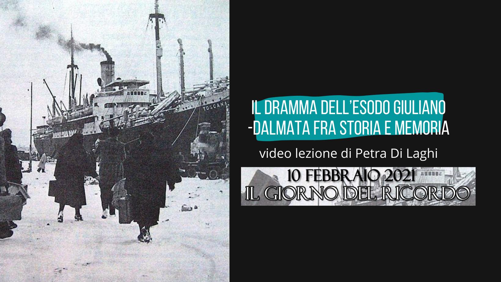 Il dramma dell'esodo giuliano-dalmata fra storia e memoria