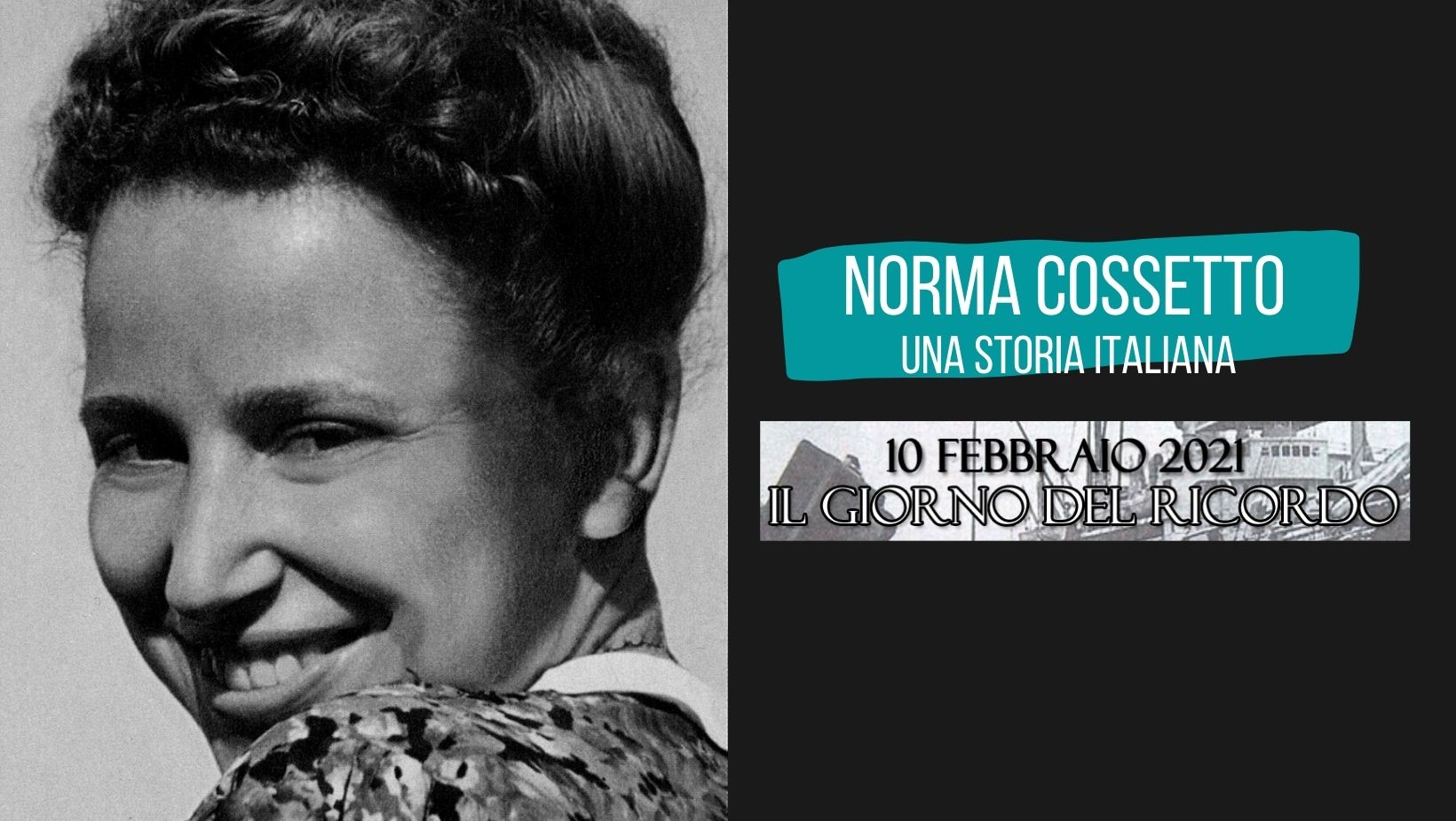 Norma Cossetto, una Storia Italiana